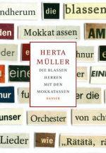 Herta Müller - Mokkatassen